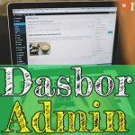 Tutorial WordPress 2: Dasbor Administrator
