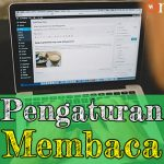 Tutorial WordPress 5: Pengaturan Membaca