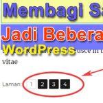 Membagi Satu Postingan Menjadi Beberapa Halaman – WordPress