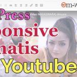Cara Embed Video Youtube Otomatis Responsive & Lebar Penuh di WordPress